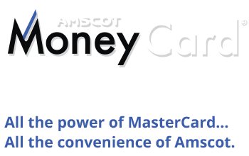 Amscot Money Card: all the power of MasterCard,